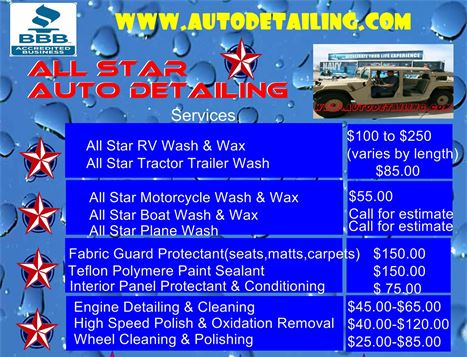 Prices for Washing,Waxing,Polishing,Shampooing,Engine Detailing,Teflon,Scratch Fall Out Odor Removal,Fabric Guard Protectant,
